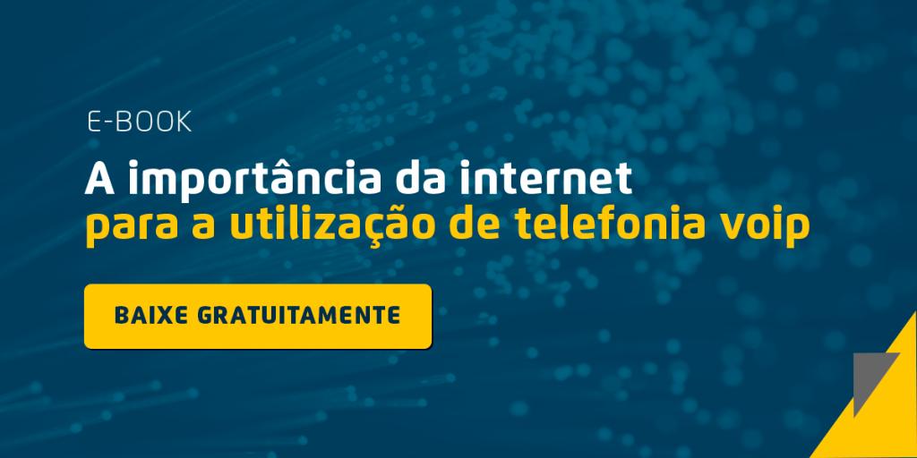 A importância da internet para telefonia VoIP